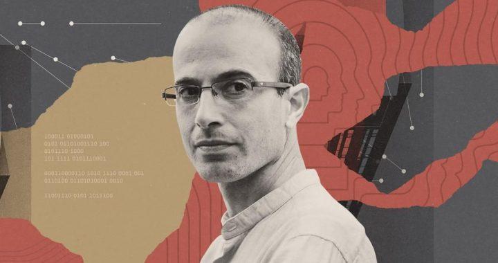 Kaip Yuval Noah Harari tapo naminiu liberaliojo elito ideologu