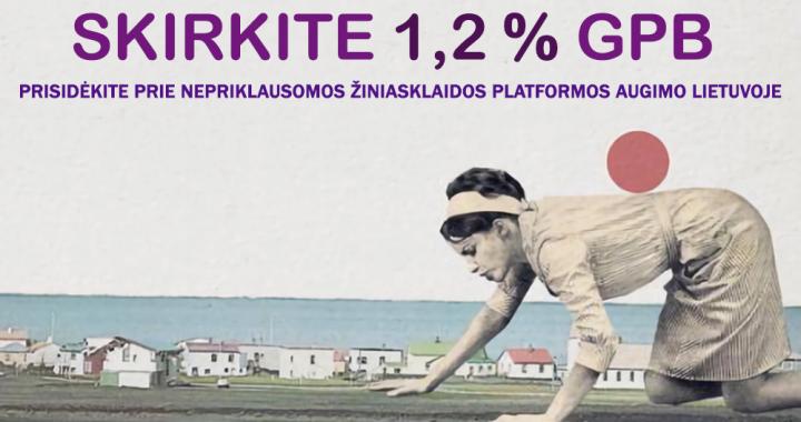 Kviečiame skirti 1.2 % gyventojų pajamų mokesčio GPB