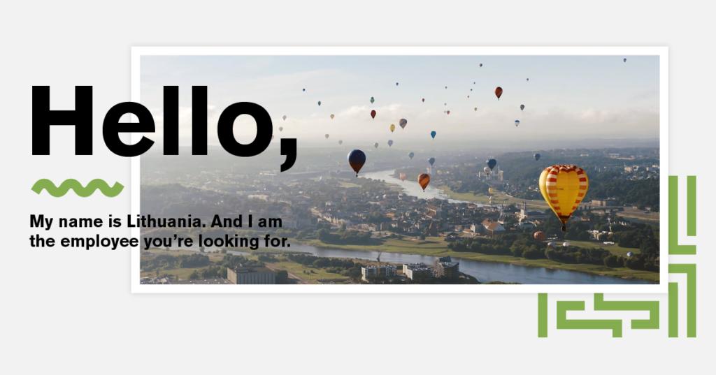 """virš žaliuojančio miesto peizažo kyla oro balionai, ant nuotraukos užrašas """"Hello, my name is Lithuania. I am the employee you're looking for"""""""